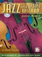 Jazz Cello Wizard  Junior  Book 2 PDF