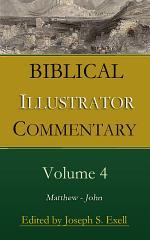 Biblical Illustrator, Volume 4