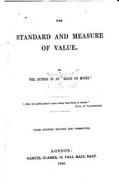 The Standard and Measure of Value