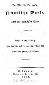 Sämmtliche Werke: Homiletische und katechetische Schriften: Katechetische deutsche Schriften : zweiter Band, Band 22