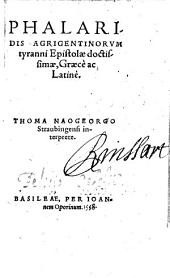 Phalaridis Agrigentinorum tyranni Epistolae doctissimae: graece et latine