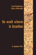 The Occult Sciences in Byzantium