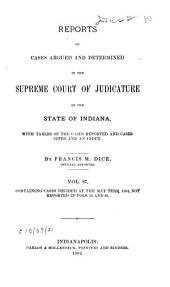 Reports of Cases Argued and Determined in the Supreme Court of Judicature of the State of Indiana: 1884, Volume 97