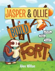 Jasper & Ollie Build a Fort