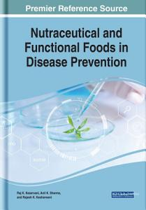 Nutraceutical and Functional Foods in Disease Prevention