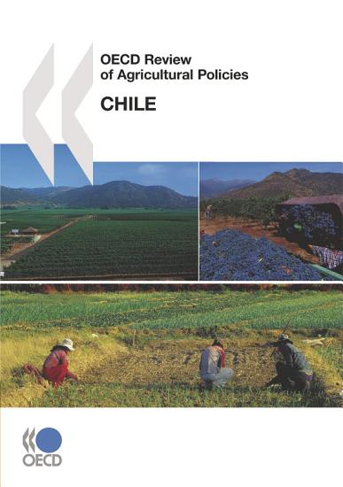 OECD Review of Agricultural Policies  Chile 2008 PDF