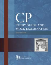 CP Study Guide and Mock Examination: Edition 5