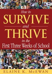 How To Survive And Thrive In The First Three Weeks Of School Book PDF