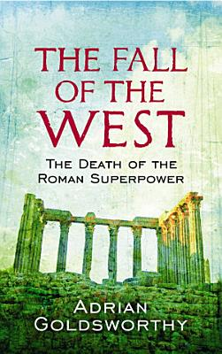 The Fall Of The West PDF