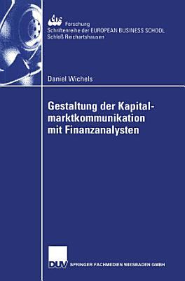 Gestaltung der Kapitalmarktkommunikation mit Finanzanalysten PDF