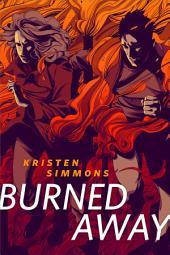 Burned Away: A Tor.Com Original