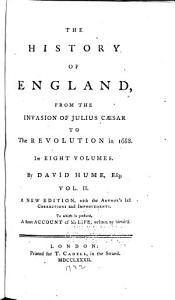 The History of England  from the Invasion of Julius Caesar to the Revolution of 1688 PDF