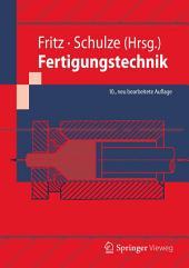 Fertigungstechnik: Ausgabe 10