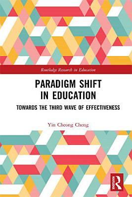 Paradigm Shift in Education