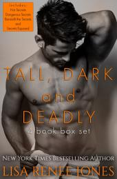 Tall, Dark and Deadly books 1-4: Tall, Dark and Deadly