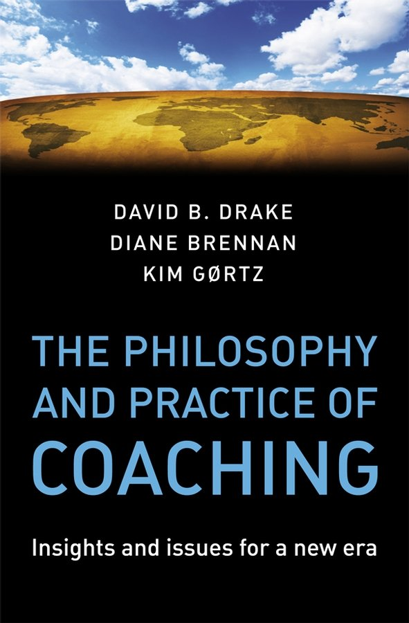 The Philosophy and Practice of Coaching