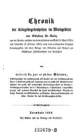 Chronik der Kriegsbegebenheiten im Maingebiete von Würzburg bis Mainz aus der Periode zwischen den beiden Frieden von Basel (5. April 1795) und Lüneville (9. Februar 1801)