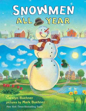 Snowmen All Year Board Book PDF