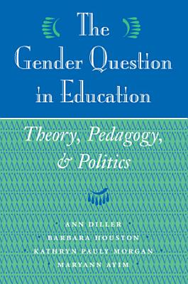 The Gender Question In Education