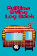 Fulltime RVing Log Book