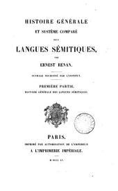 Histoire générale et système comparé des langues sémitiques