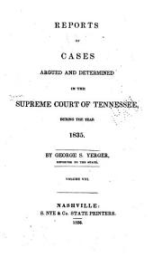 Reports of Cases Argued and Determined in the Supreme Court of Tennessee: Volume 16