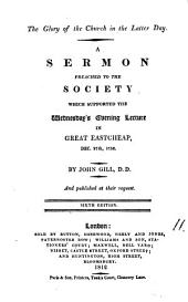 The glory of the Church in the latter day, a sermon: Volume 11