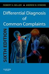 Differential Diagnosis of Common Complaints: Edition 6