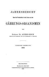Jahresbericht über die Fortschritte in der Lehre von den Gährungs-Organismen: Band 4