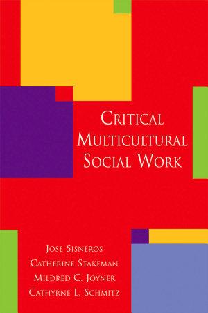 Critical Multicultural Social Work