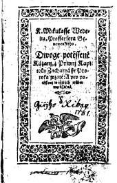 K. Mikullasse Wedelia, proffessora genewenského, Dwoge potěssené kázanj, z prwnj kapitoly Zacharyásse proroka wzaté: a pro potěssenj wěřjcých wůbec wytisstěné
