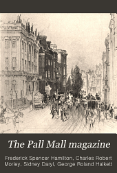 The Pall Mall Magazine: Volume 27