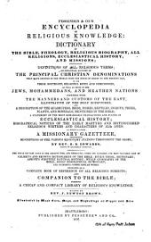 Fessenden & Co.'s Encyclopedia of Religious Knowledge: Or, Dictionary of the Bible, Theology, Religious Biography, All Religions, Ecclesiastical History, and Missions. To which is Added a Missionary Gazetteer, Containing Descriptions of the Various Missionary Stations Throughout the Globe