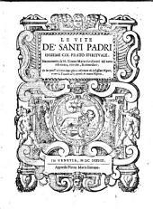 Le Vite de'Santi Padri, insiene col prato spirituale