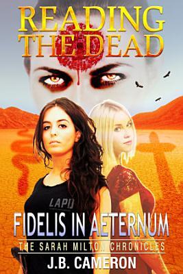 Reading The Dead  Fidelis In Aeternum