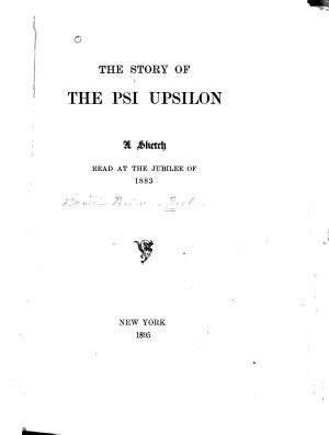 Story of the Psi Upsilon PDF