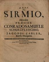 De Sirmio, resp. Jacobo Zabler