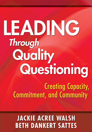 Leading Through Quality Questioning