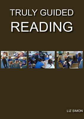 Truly Guided Reading