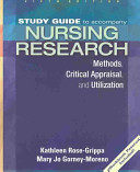 Study Guide to Accompany Nursing Research  Methods  Critical Appraisal  and Utilization PDF