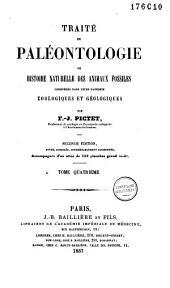 Traité de paléontologie ou histoire naturelle des animaux fossiles considérés dans leurs rapports zoologiques et géologiques: Volume4