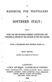 A Handbook for Travellers in Southern Italy ... Sixth edition [of the work originally written by Octavian Blewitt], revised and corrected on the spot. [The editor's preface signed: J. B. P., i.e. Joseph B. Pentland.]