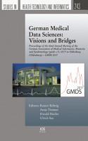 German Medical Data Sciences  Visions and Bridges PDF