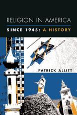 Religion in America Since 1945 PDF