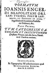 Poematum Ioannis Engerdi ... pars prima