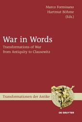 War in Words: Transformations of War from Antiquity to Clausewitz