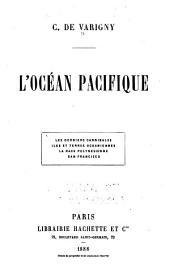 L'océan pacifique: les derniers cannibales, iles et terres océaniennes - la race polynésienne - San Francisco