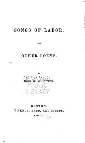 Songs of Labor, and Other Poems