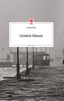 Litwich Ghosts  Life is a Story   story one PDF