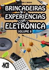 Brincadeiras e Experiências com Eletrônica -